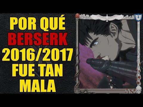 Berserk 2016/2017 ¿Qué paso?