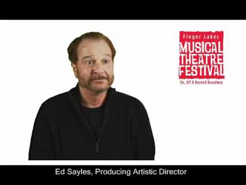 Ed Sayles Speaks on Finger Lakes Musical Theatre Festival
