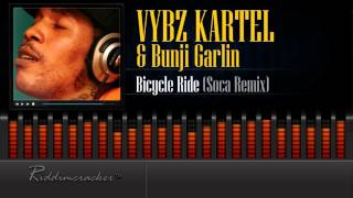 Vybz Kartel x Bunji Garlin - Bicycle Ride (Soca Remix) [Soca 2016] [HD]