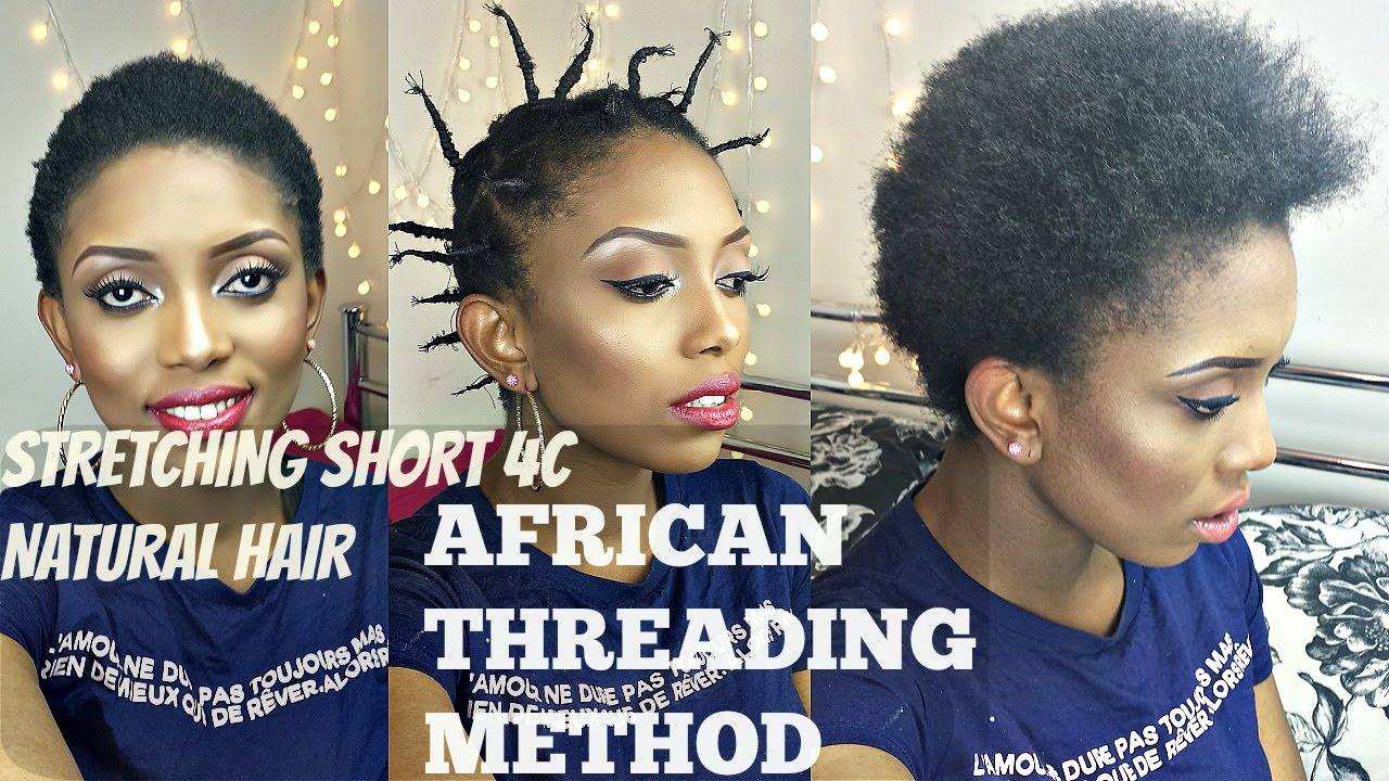 African Threading ( Stretch Short Natural 4C Hair Without