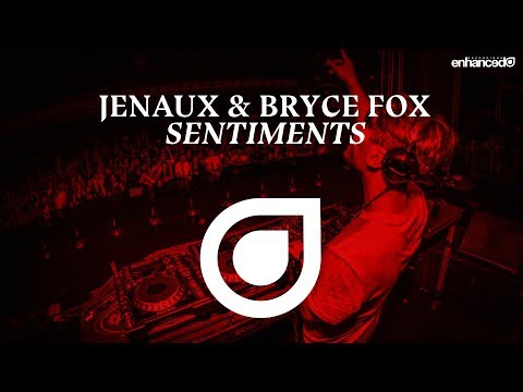 Jenaux & Bryce Fox - Sentiments [OUT NOW]