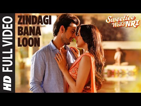 Palak Muchhal: Zindagi Bana Loon Song (Full Video) | Sweetiee Weds NRI | Himansh Kohli, Zoya Afroz