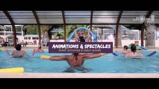 Camping Le Floride & L'Embouchure - Port-Barcarès - Vidéo courte 2017