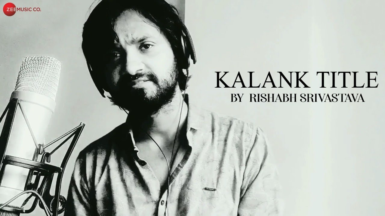 Kalank Title Track by Rishabh Srivastava | Pritam | Amitabh B | #KuchAlag