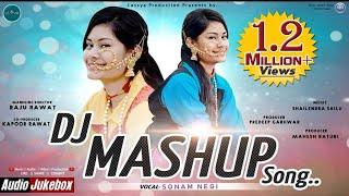 Sonam Negi || Latest Garhwali Mashup Song 2019 - Non stop Garhwali Song || Lassya Production