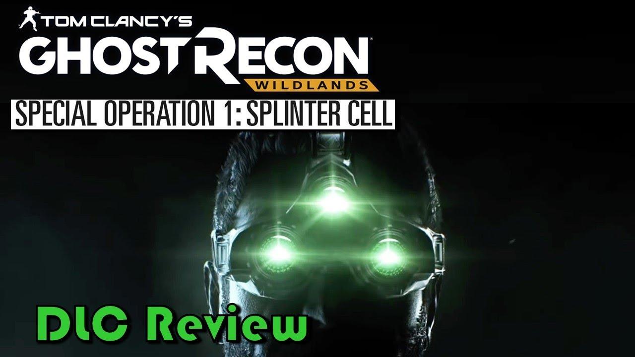 Ghost Recon: Wildlands - Splinter Cell | DLC Review