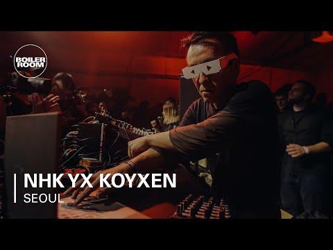 NHK yx Koyxen Boiler Room BUDx Seoul Live Set