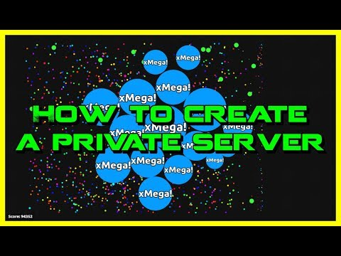 HOW TO CREATE AN AGAR.IO PRIVATE SERVER?! (Working in 2017 + WITH BOTS AND MINIONS)