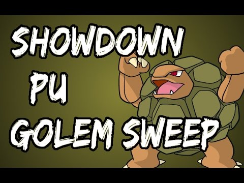Sick Golem Sweep! (Pokemon Showdown PU Post-Comm)