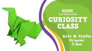 ICES Curiosity Class: Arts And Crafts Origami T-Rex - ABCUSD