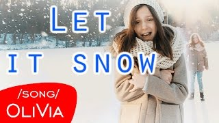 Let it snow - cover by OliVia Tomczak