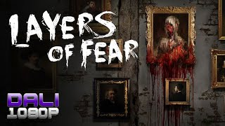 Layers Of Fear PC Gameplay 60fps 1080p