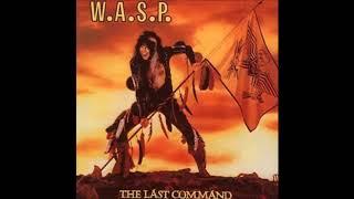W.A.S.P The last command -Full album remastered (5 Bonus Tracks)