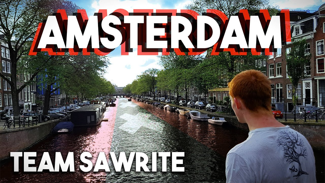 ♪ Team Sawrite - Amsterdam (Official Music Video) ♪ #1
