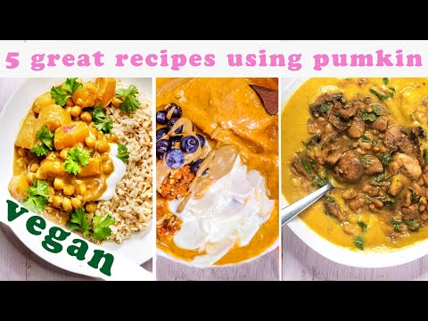 5 pumpkin recipes to make this fall VEGAN/gluten-free pumpkin pie/tasty curry/buckwheat granola
