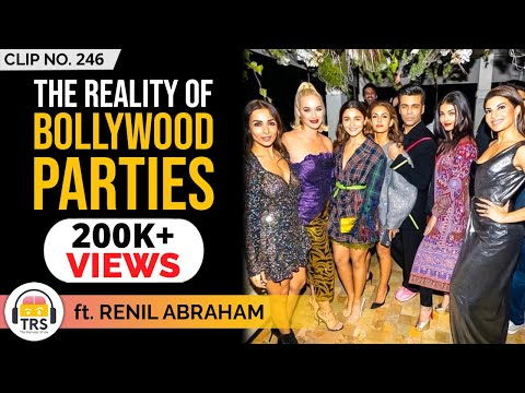 The Reality Behind Bollywood Parties Ft. Renil Abraham | TheRanveerShow Clips