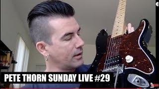 Pete Thorn Sunday Live #29