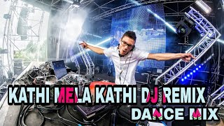 KATHI MELA KATHI DJ REMIX NEW|[SETHU POVATHU SONG]👉DJ MANEESH ROCKS 👈 DANCE MIX|TAMIL LOVE SONG|