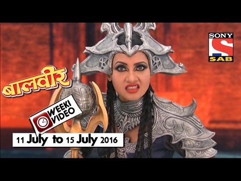 WeekiVideos | Baalveer | 11 July to 15...