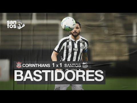 CORINTHIANS 1 X 1 SANTOS | BASTIDORES | BRASILEIRÃO (07/10/20)