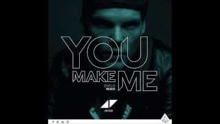 Avicii - You Make Me (Diplo & Ookay Remix) (Full Song)
