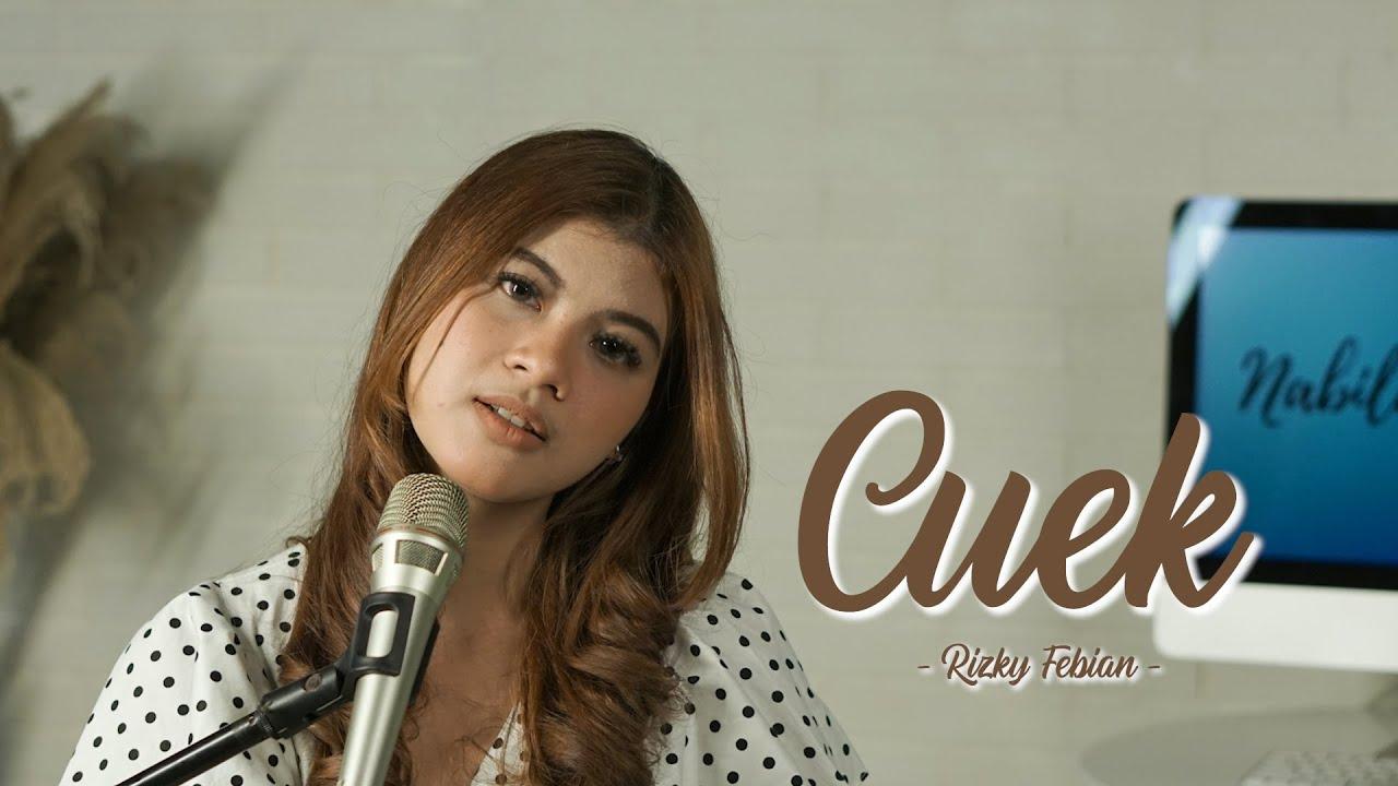 CUEK - RIZKY FEBRIAN   Cover by Nabila Maharani