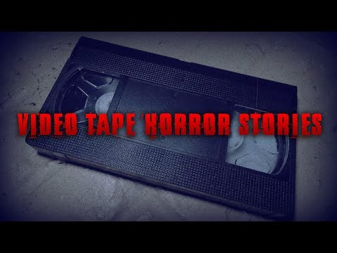 3 Very Disturbing Video Tape Horror Stories *NOSLEEP*