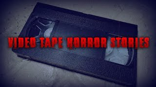 3 Very Disturbing VIDEO TAPE Horror Stories [NoSleep Stories]