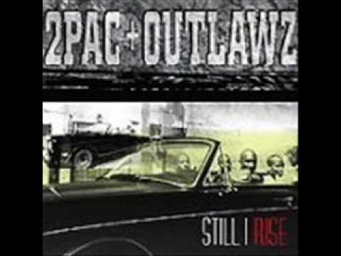 2PAC OutLawz Still Rise - As The World Turns