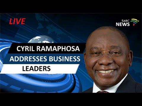 Cyril Ramaphosa addresses business leaders