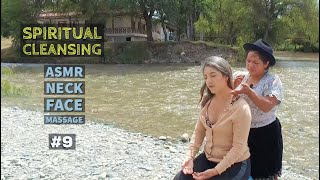 Spiritual Cleansing Limpia Espiritual with Head Neck RELAXING MASSAGE (ASMR) by Doña Liliana Cuenca