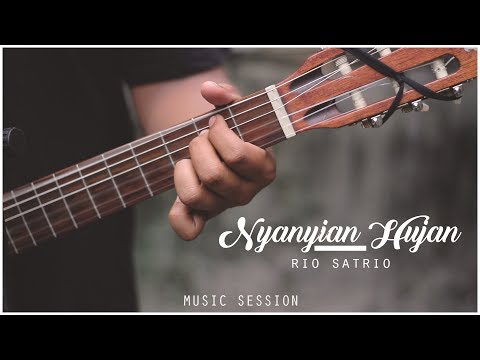Rio Satrio - Nyanyian Hujan #MusicSession