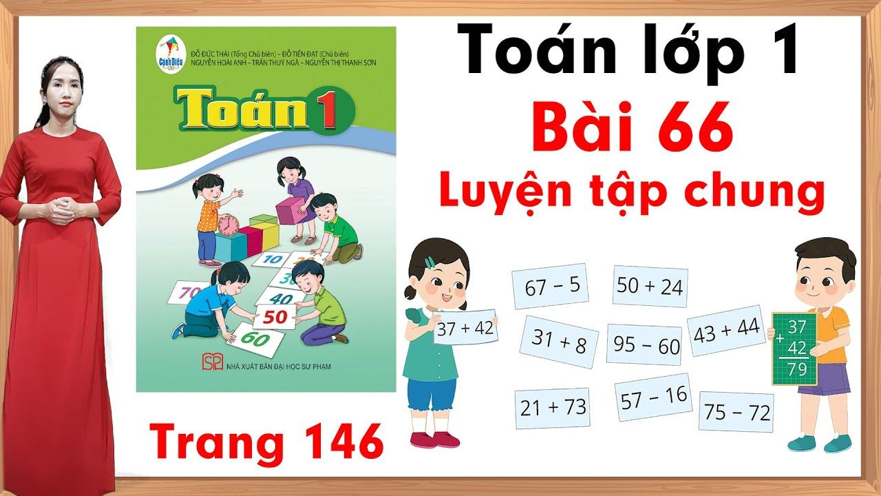Học toán lớp 1| Toán cộng lớp 1 |Toán lớp 1 sách cánh diều bài 66 |Luyện tập chung