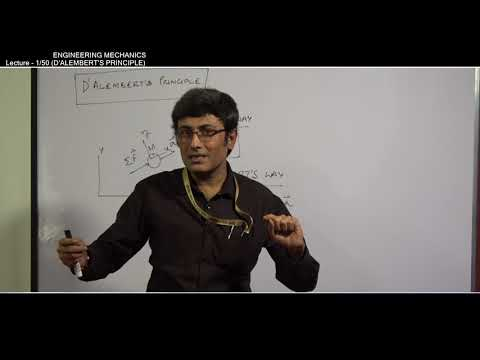 ENGINEERING MECHANICS (D'ALEMBERT'S PRINCIPLE) | LECTURE-1 | ME | PROF. TAPOBRATA BHATTACHARYA