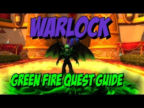 5.2 Green Fire Warlock Quest - FULL Walkthrough And Guide!