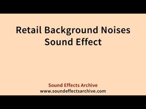 Retail Background Noises Sound Effect - Royalty Free