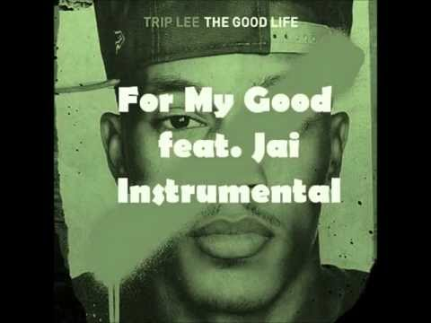 Trip Lee - For My Good feat. Jai...