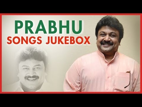 Prabhu Songs | Top 10 Prabhu Tamil Hits | Back To Back Video Songs Jukebox | Prabhu Hits