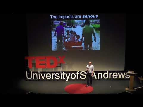 Climate Change: Simple, Serious, Solvable  | James Rae | TEDxUniversityofStAndrews