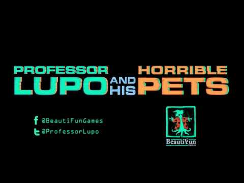 Professor Lupo and His Horrible Pets - Reveal Trailer