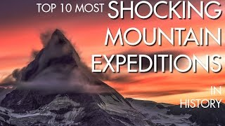 Video [MUST WATCH] Top 10 Shocking Mountain Expeditions Ever Done In History !!! download MP3, 3GP, MP4, WEBM, AVI, FLV Oktober 2018