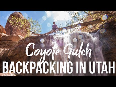 Coyote Gulch Backpacking Trip I Adventure Travel Vlog