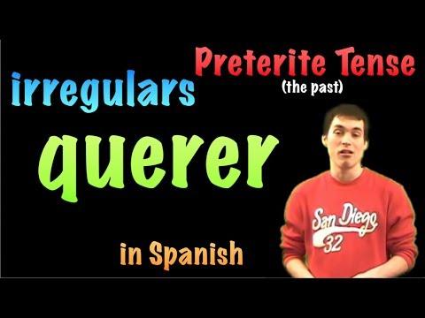 02 Spanish Lesson - Preterite - Irregulars - Querer
