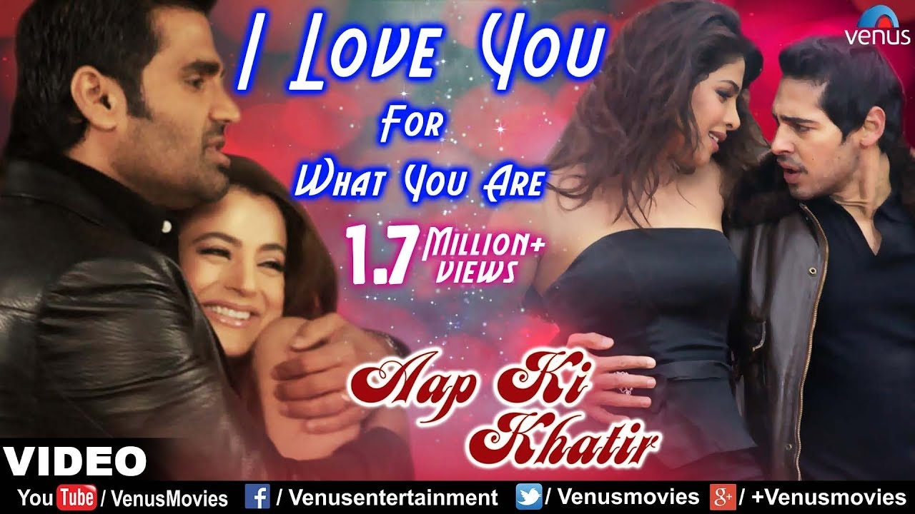 I Love You For What You Are Full Video Song Aap Ki Khatir