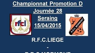 Résumé RFC Liege RRC Mormont