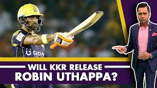 Will KKR RELEASE Robin UTHAPPA?   #AakashVani