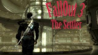Fallout 3 Первый взгляд на мод The Settler