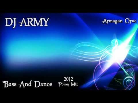 Dj Army - Bass And Dance (2012 - Power Mix)