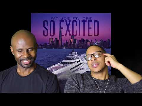 Fat Joe ft. Dre- So Excited (REACTION!!!)