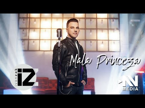 Ivan Zak - Mala princeza (Official video)